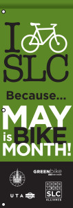 I Bike SLC Banners will go up in downtown Salt Lake City starting May 4, 2014.