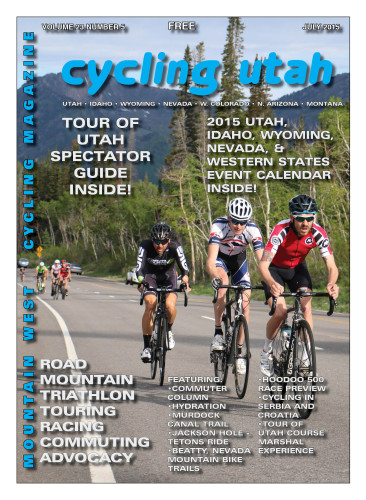 Cover Photo: The Pro/1/2 Men's break at the Porcupine Big Cottonwood Hill Climb on June 6, 2015. Chris McKay, race winner Mitchell Peterson, and Cameron Hoffmann dig deep. Photo by Dave Iltis. See photos of all riders at gallery.cyclingutah.com