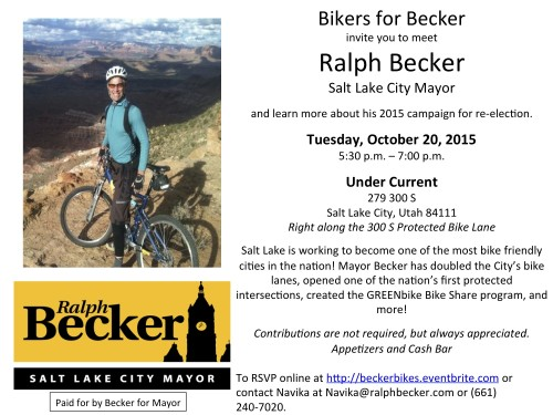 Salt Lake City Mayoral Candidate Ralph Becker will hold a fundraiser and informational gathering for cyclists on October 20, 2015 at Under Current in downtown Salt Lake City.