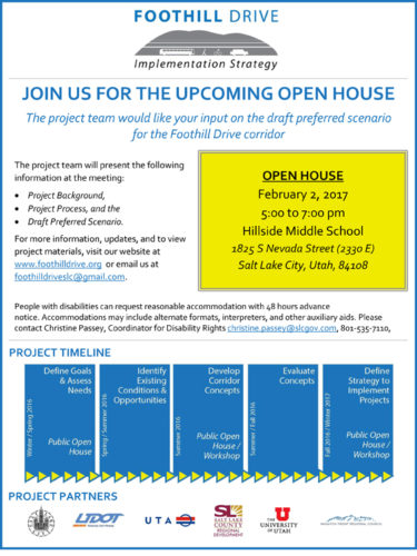 The second Foothill Drive planning open house will be on February 2, 2016 from 5-7 pm at Hillside Middle School 1825 S Nevada Street (2330East) Salt Lake City, Utah, 84108