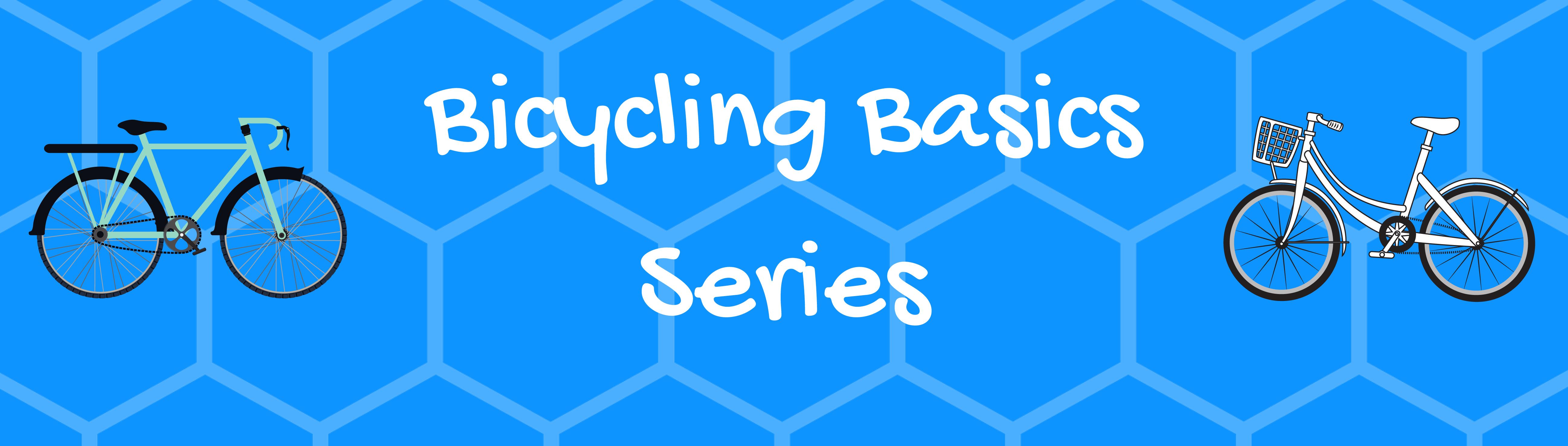 Copy of BicyclingBasics