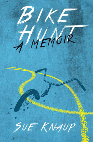Bike Hunt by Sue Knaup chronicles her adventures in giving away bikes and bike advocacy.