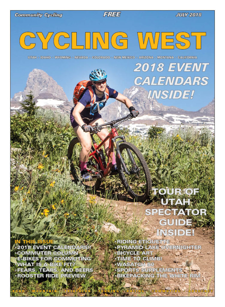 Cycling West July 2018 Cover Photo: Plentiful wildflowers, a fast descent and the eye-popping Teton backdrop make the Mill Creek trail just outside of Grand Targhee a top option for experienced mountain bikers exploring the Idaho side of the Tetons. You can shuttle it, too! Rider: Jenni Curtis Shafer Photo by Photo John, see more at photo-john.net