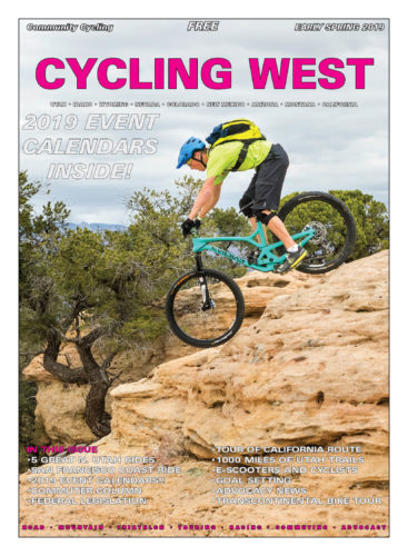 Cycling West and Cycling Utah March 2019 Cover Photo: Over the Edge Hurricane shop grom, Ren Dutton, drops in on a steep bit of Gooseberry Mesa slickrock during the 2017 Hurricane Mountain Bike Festival. Photo by John Shafer/Photo-John.net