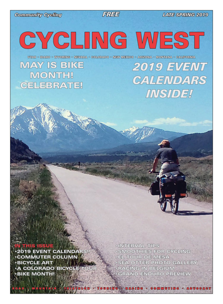 Cycing West - Cycling Utah May - Late Spring 2019 Cover Photo: John Roberson bike path south from Glenwood Springs on a bicycle tour of Western Colorado. Photo by John Roberson