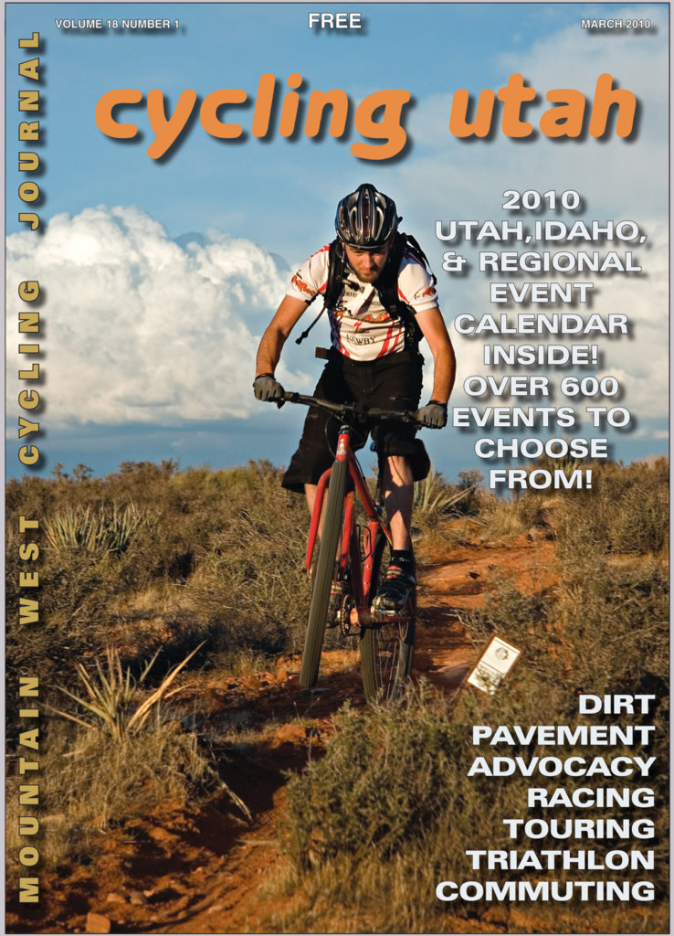 Cycling Utah March 2010 issue cover: Lukas Brinkerhoff on the Prospector Trail in the Red Cliffs Desert Reserve in St. George. Photo: Bryce Pratt, crawlingspidergallery.com